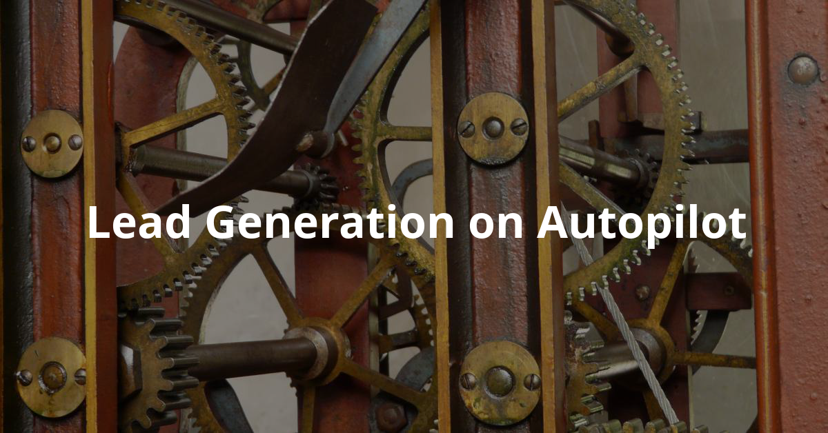 Lead Generation On Autopilot