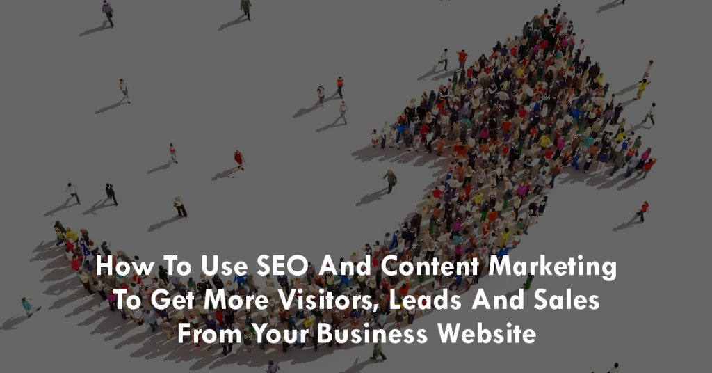 How To Use SEO and Content Marketing